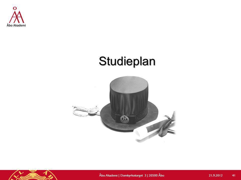 Studieplan 21.9.2012Åbo Akademi | Domkyrkotorget 3 | 20500 Åbo 41
