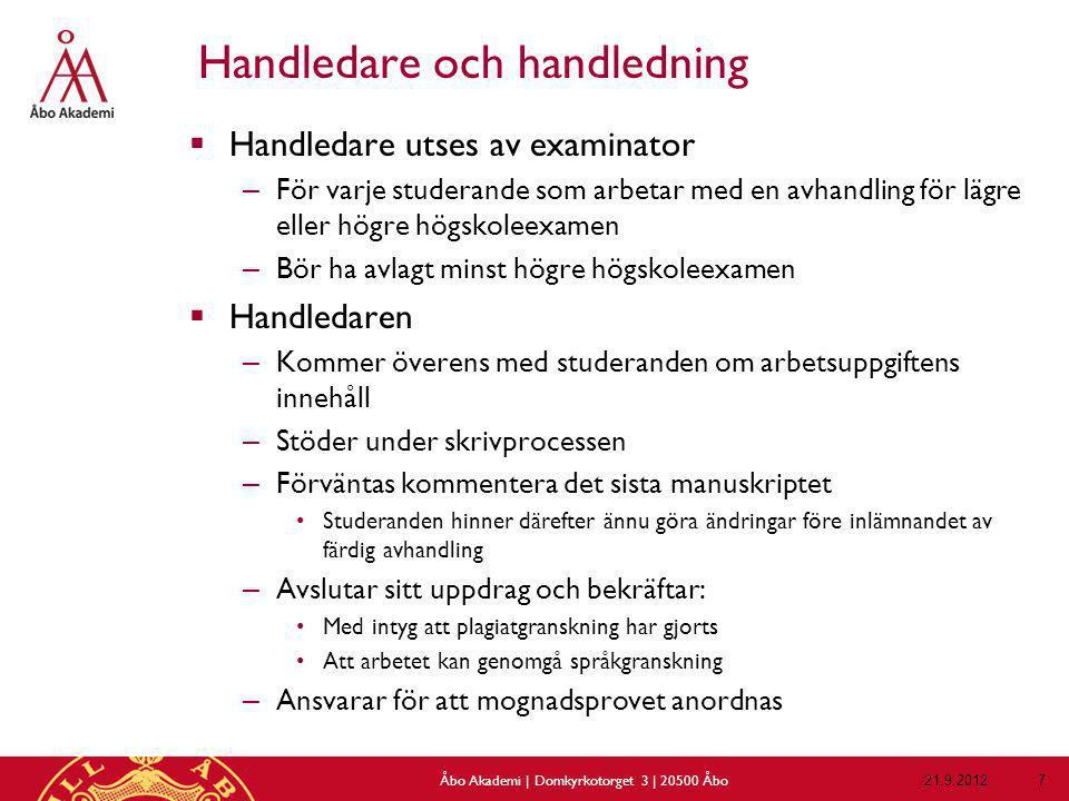Handledningsplan 21.9.2012Åbo Akademi | Domkyrkotorget 3 | 20500 Åbo 38