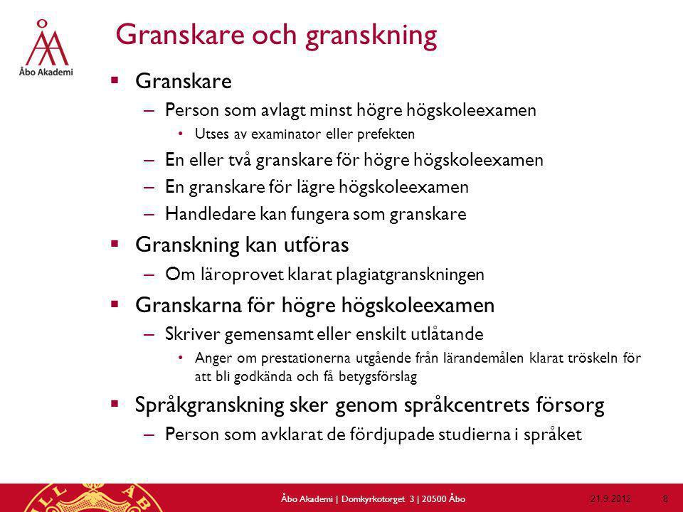 Ansökan och handledning 21.9.2012Åbo Akademi | Domkyrkotorget 3 | 20500 Åbo 29