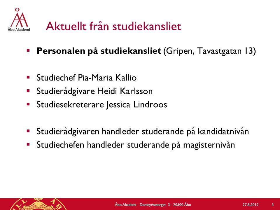 Aktuellt från studiekansliet  Personalen på studiekansliet (Gripen, Tavastgatan 13)  Studiechef Pia-Maria Kallio  Studierådgivare Heidi Karlsson 