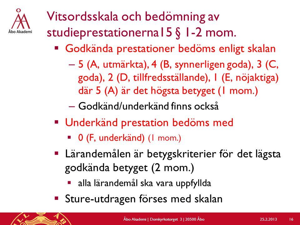 Vitsordsskala och bedömning av studieprestationerna15 § 1-2 mom.