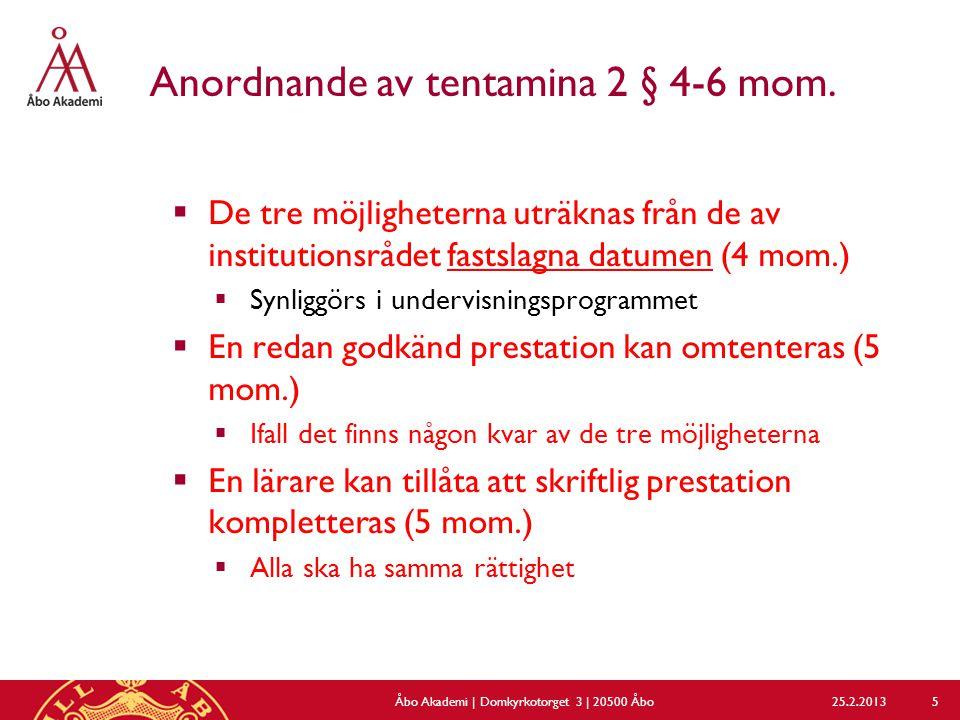 Anordnande av tentamina 2 § 4-6 mom.