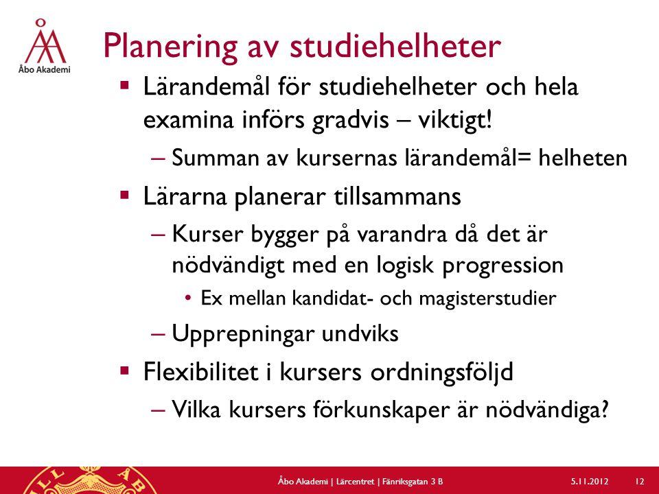 Planering av studiehelheter  Lärandemål för studiehelheter och hela examina införs gradvis – viktigt.