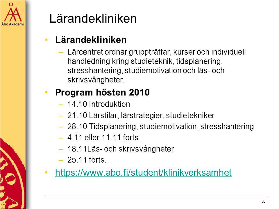 Lärandekliniken –Lärcentret ordnar gruppträffar, kurser och individuell handledning kring studieteknik, tidsplanering, stresshantering, studiemotivati