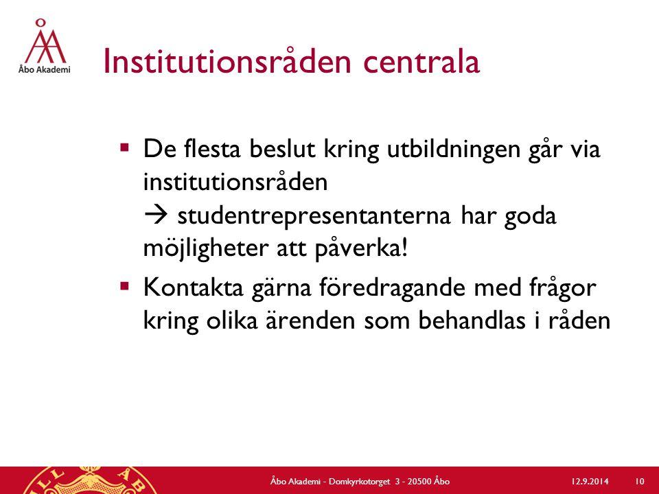 Institutionsråden centrala  De flesta beslut kring utbildningen går via institutionsråden  studentrepresentanterna har goda möjligheter att påverka.