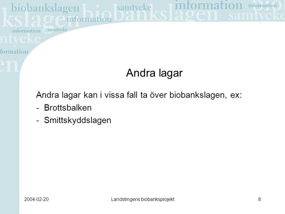 2004-02-20Landstingens biobanksprojekt39 Pilotprojekt Pilotprojekt har genomförts i - Skåne (medicin, kirurgi, öron-näsa-hals, endoskopi, öppenvård) - Kalmar (gynekologisk cellprovskontroll) - Huddinge sjukhus (patologi samt hematologi, dermatologi, gastroenterologi, öppenvård)