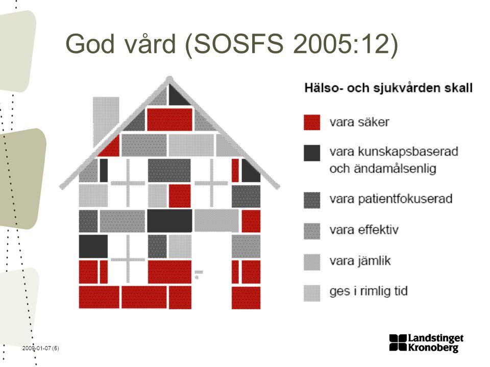 2009-01-07 (5) God vård (SOSFS 2005:12)