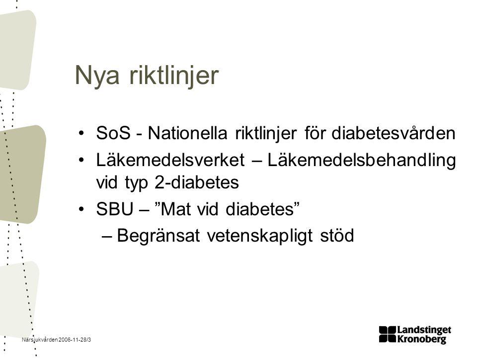 Närsjukvården 2006-11-28/4 Vad ska man mäta? Stegen eller sockret?