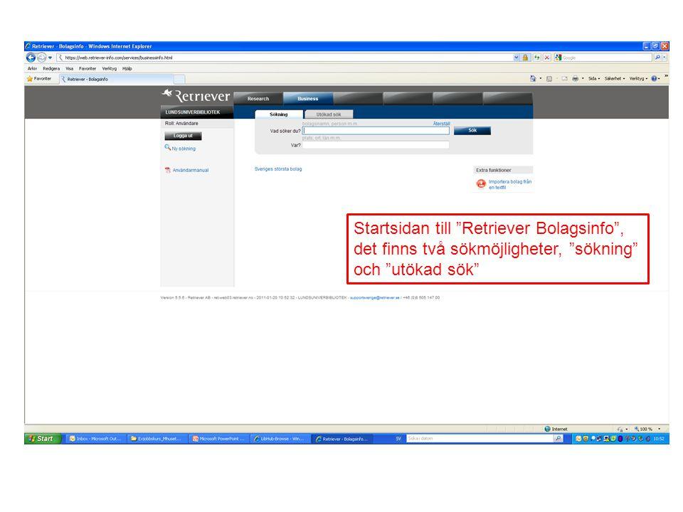 """Startsidan till """"Retriever Bolagsinfo"""", det finns två sökmöjligheter, """"sökning"""" och """"utökad sök"""""""