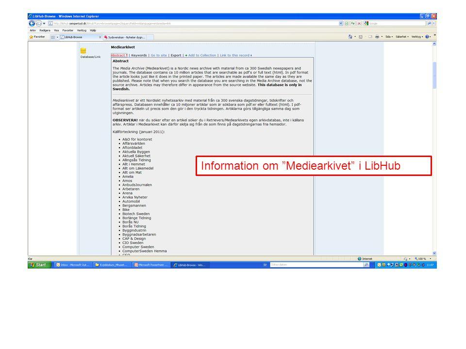 "Information om ""Mediearkivet"" i LibHub"