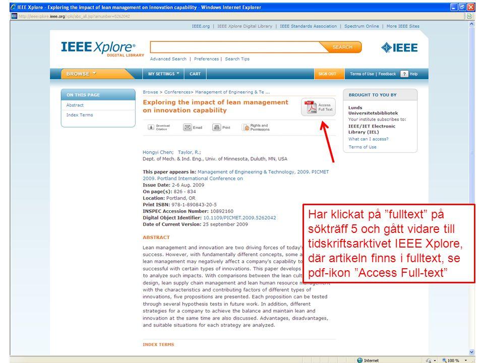"""Har klickat på """"fulltext"""" på sökträff 5 och gått vidare till tidskriftsarktivet IEEE Xplore, där artikeln finns i fulltext, se pdf-ikon """"Access Full-t"""