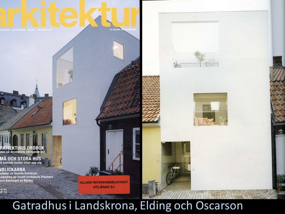 Gatradhus i Landskrona, Elding och Oscarson