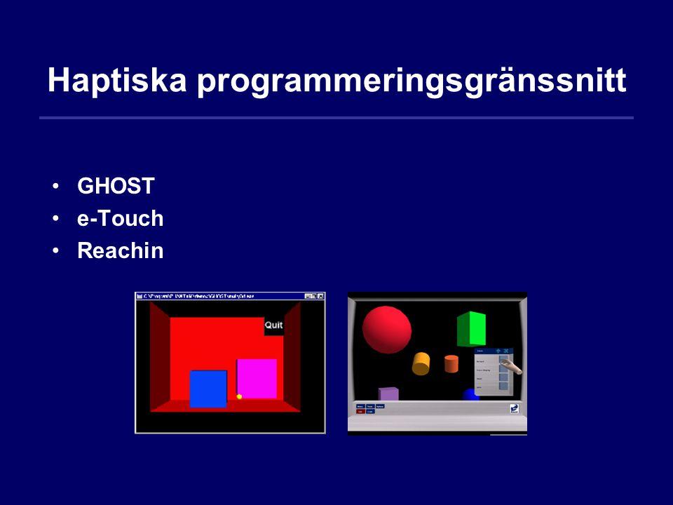 Haptiska programmeringsgränssnitt GHOST e-Touch Reachin