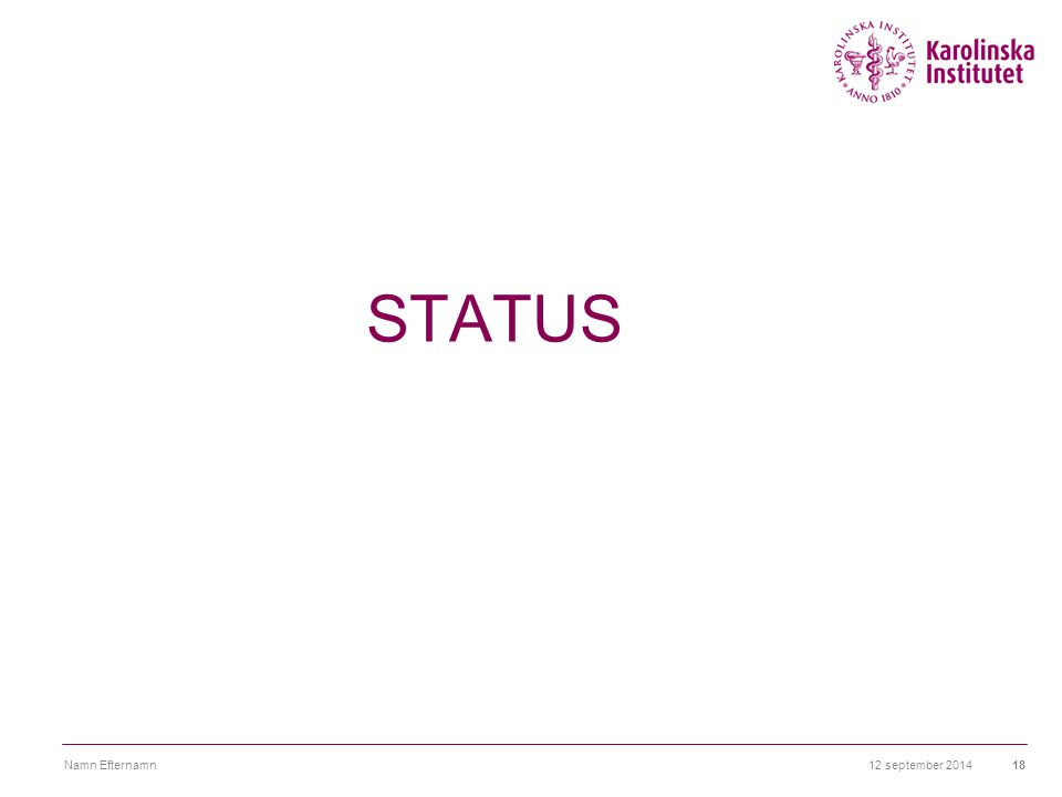 12 september 2014Namn Efternamn18 STATUS