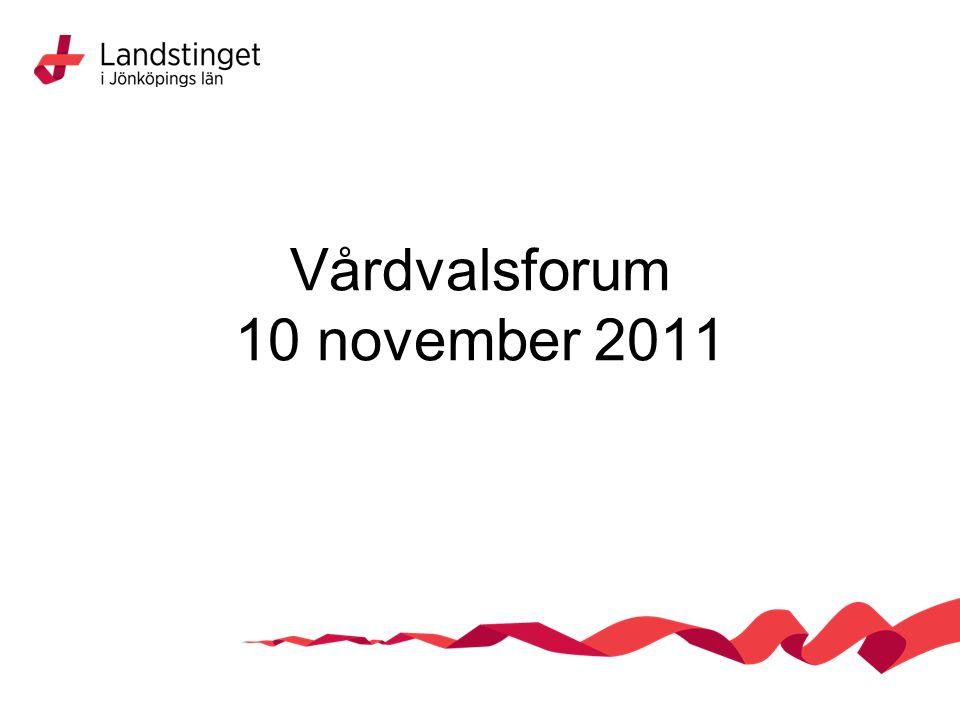 Vårdvalsforum 10 november 2011