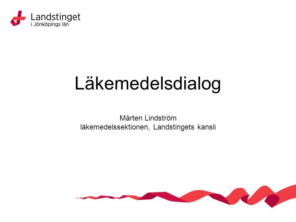 Läkemedelsdialog Mårten Lindström läkemedelssektionen, Landstingets kansli