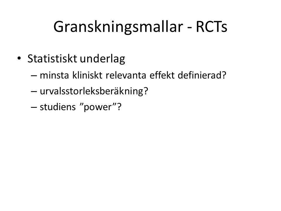 """Granskningsmallar - RCTs Statistiskt underlag – minsta kliniskt relevanta effekt definierad? – urvalsstorleksberäkning? – studiens """"power""""?"""