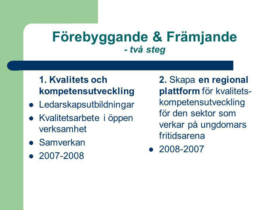 Förebyggande & Främjande - en regional plattform för kvalitets- och kompetensutveckling Varför kulturforum Projektet ryms inom kulturforumets mål och inriktning Kulturforum är ett samrådsorgan….