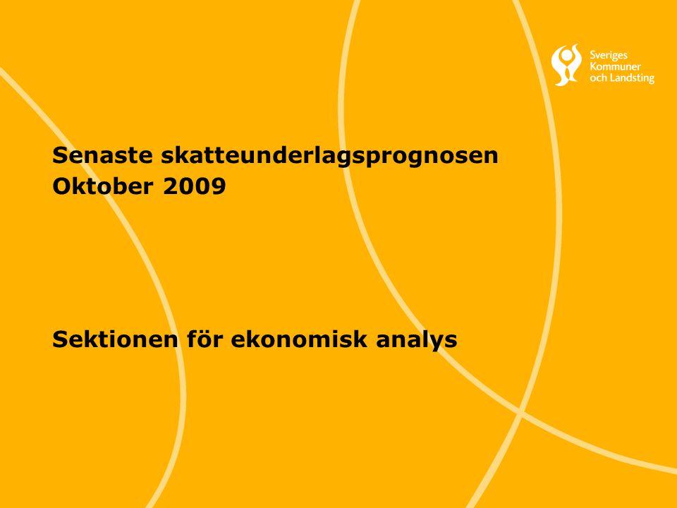 88 Svenska Kommunförbundet och Landstingsförbundet i samverkan Senaste skatteunderlagsprognosen Oktober 2009 Sektionen för ekonomisk analys