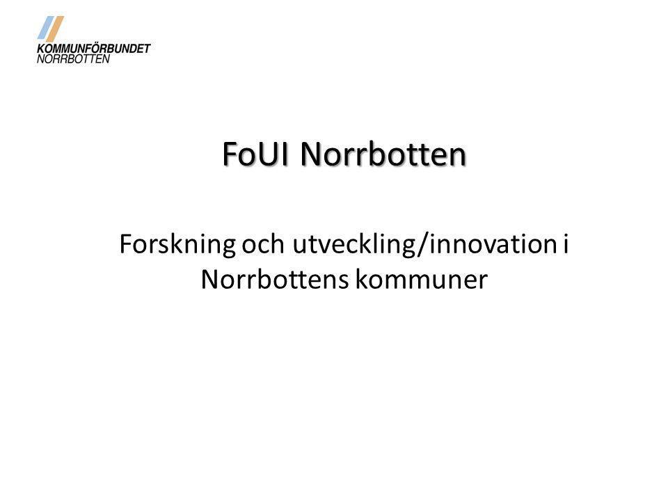 Verksamhetsidé, övergripande mål och syfte Från och med den 1 januari 2014 föreslås att en gemensam FoUI-enhet bildas för de kommunala verksamheterna.