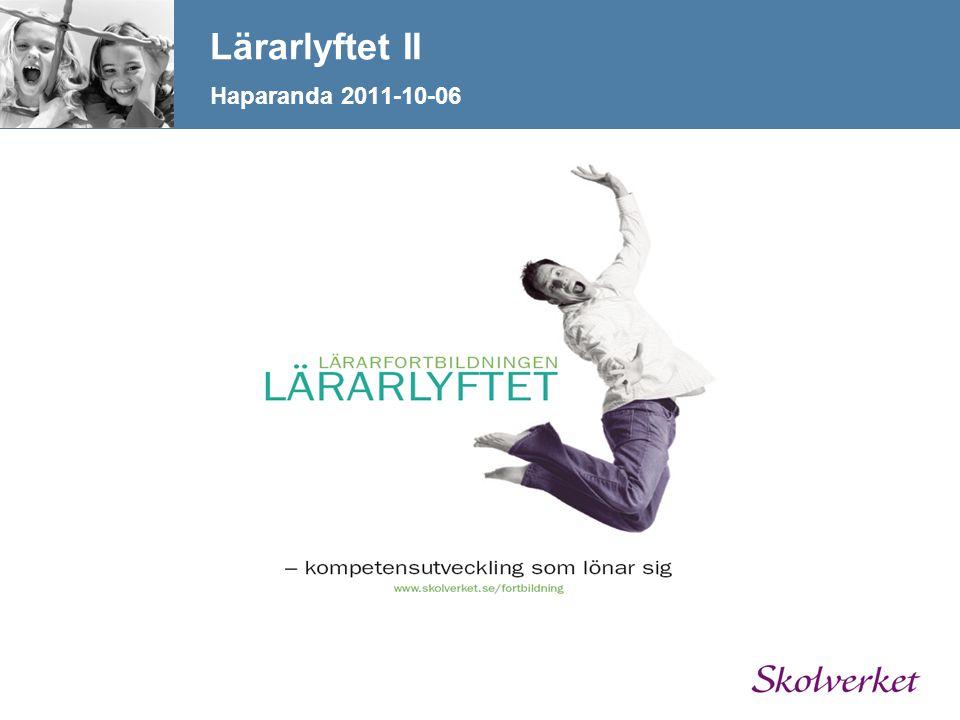 Lärarlyftet II Haparanda 2011-10-06