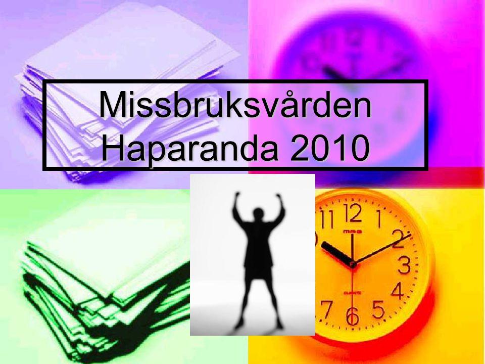 Missbruksvården Haparanda 2010