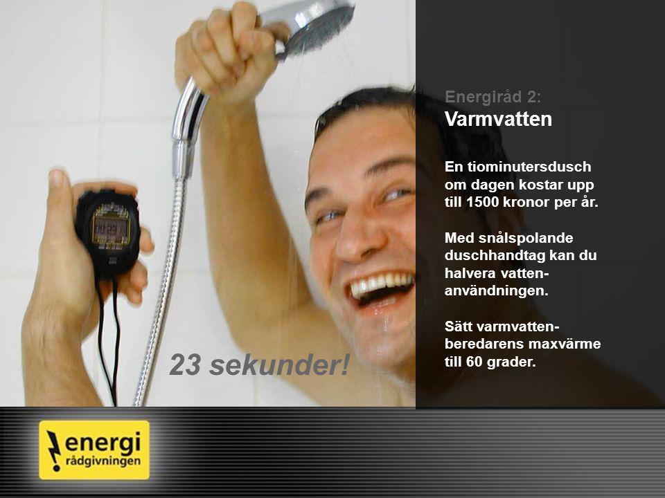 Aldrig mer stand-by, lilla vän Energiråd 3: Apparater i viloläge Apparater i stand-by läge använder el i onödan.
