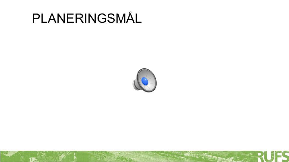 PLANERINGSMÅL