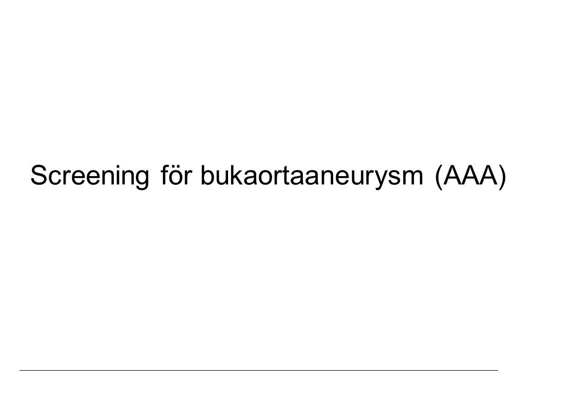 Screening för bukaortaaneurysm (AAA)