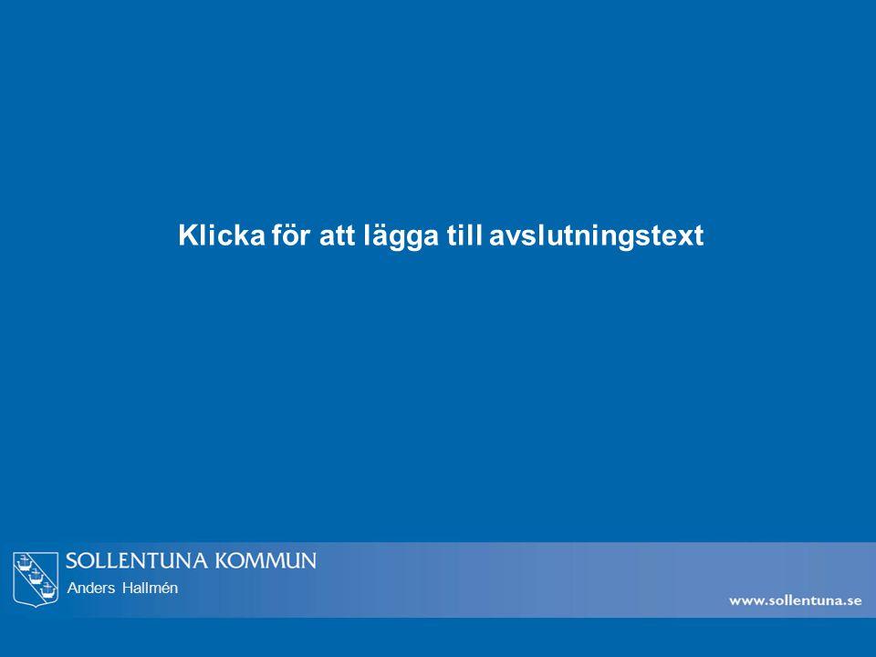 Anders Hallmén Klicka för att lägga till avslutningstext