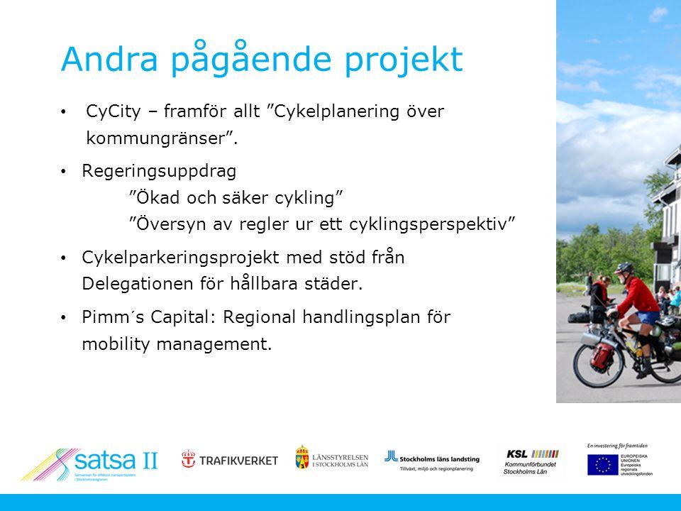 Andra pågående projekt CyCity – framför allt Cykelplanering över kommungränser .