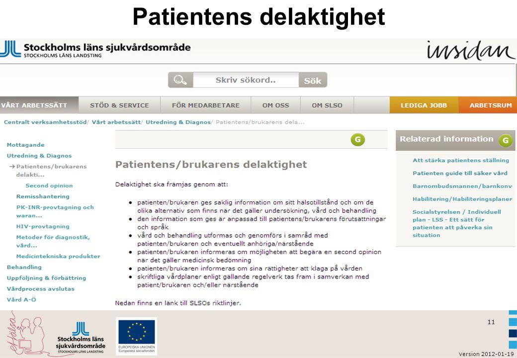 v ersion 2012-01-19 11 Patientens delaktighet