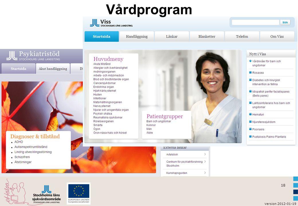 v ersion 2012-01-19 18 Vårdprogram