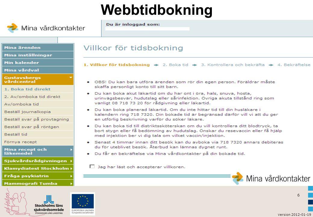 v ersion 2012-01-19 6 Webbtidbokning