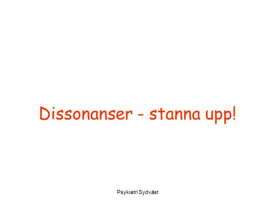 Psykiatri Sydväst Dissonanser - stanna upp!