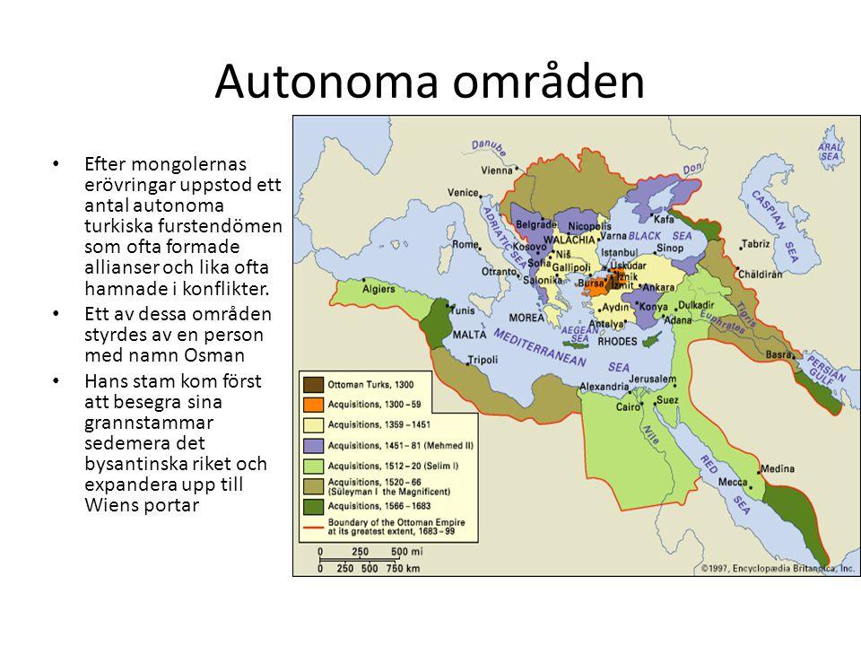 Autonoma områden Efter mongolernas erövringar uppstod ett antal autonoma turkiska furstendömen som ofta formade allianser och lika ofta hamnade i konf