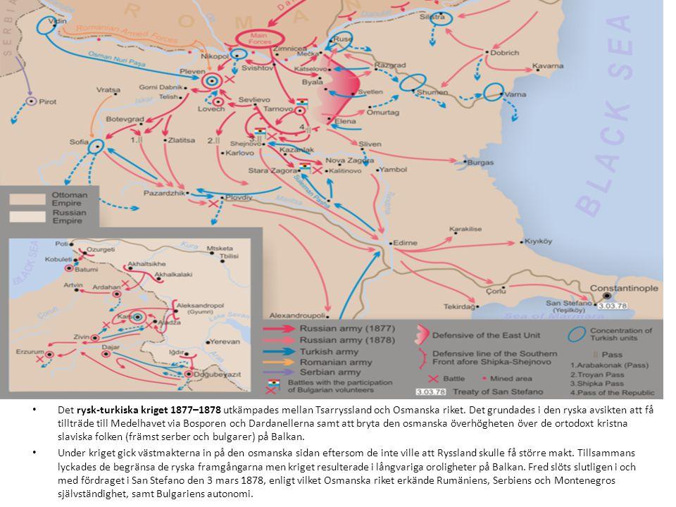 Det rysk-turkiska kriget 1877–1878 utkämpades mellan Tsarryssland och Osmanska riket. Det grundades i den ryska avsikten att få tillträde till Medelha