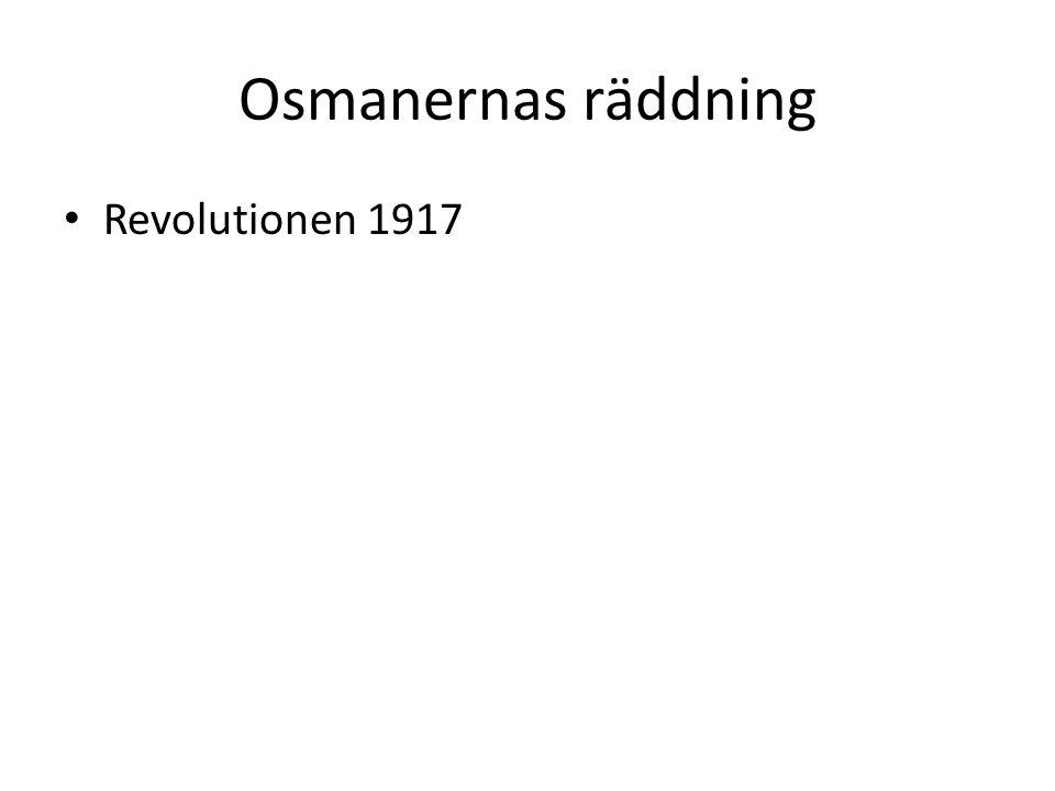 Osmanernas räddning Revolutionen 1917