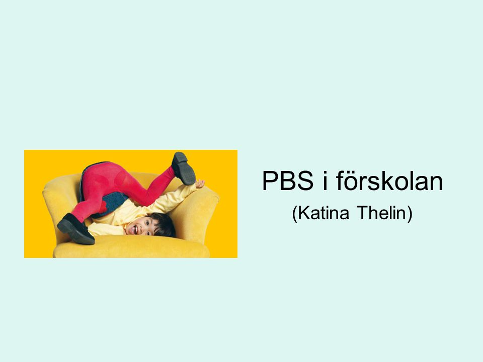 PBS i förskolan (Katina Thelin)