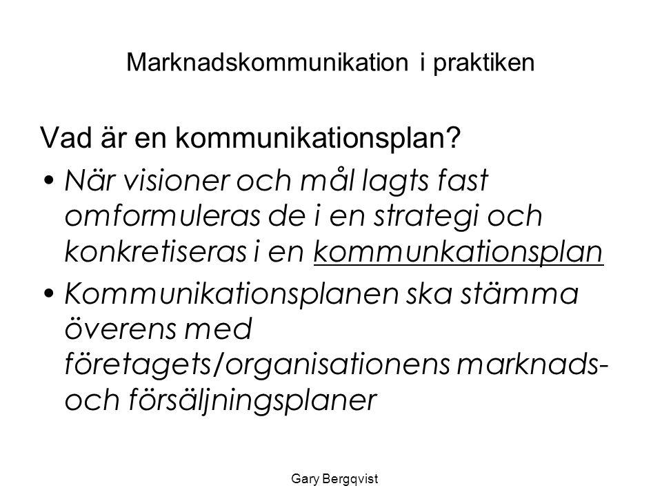Marknadskommunikation i praktiken Vad är en kommunikationsplan.