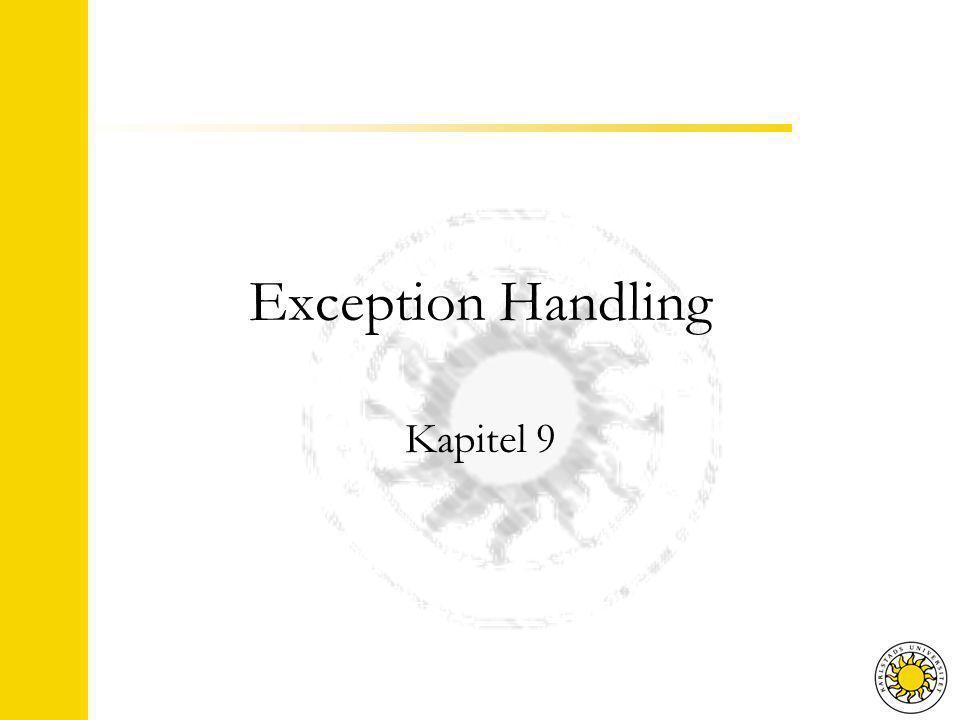Agenda Exceptions try, throw and catch Skapa en egen exception-klass Multipla throw / catch Slänga vidare en exception Olika sorters exceptions För- och eftervillkor