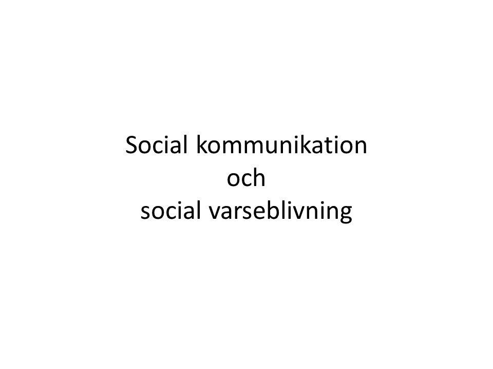 Social kommunikation och social varseblivning