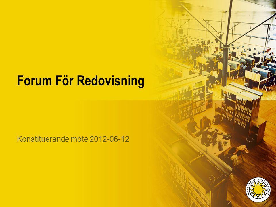 Agenda Varför Forum För Redovisning.