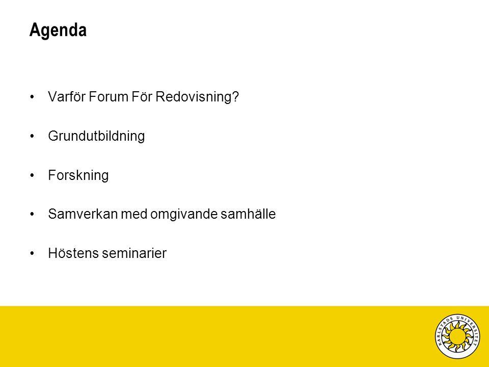 Varför Forum För Redovisning.Redovisning är en viktig samhällsinstitution.