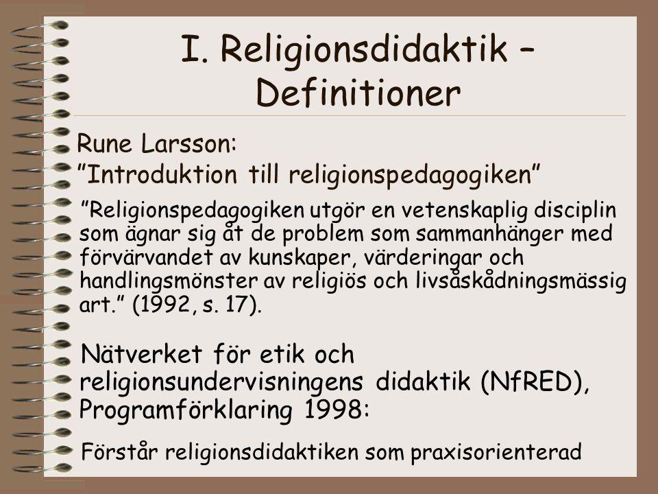 """Rune Larsson: """"Introduktion till religionspedagogiken"""" """"Religionspedagogiken utgör en vetenskaplig disciplin som ägnar sig åt de problem som sammanhän"""