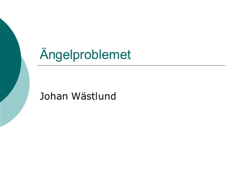 Ängelproblemet Johan Wästlund
