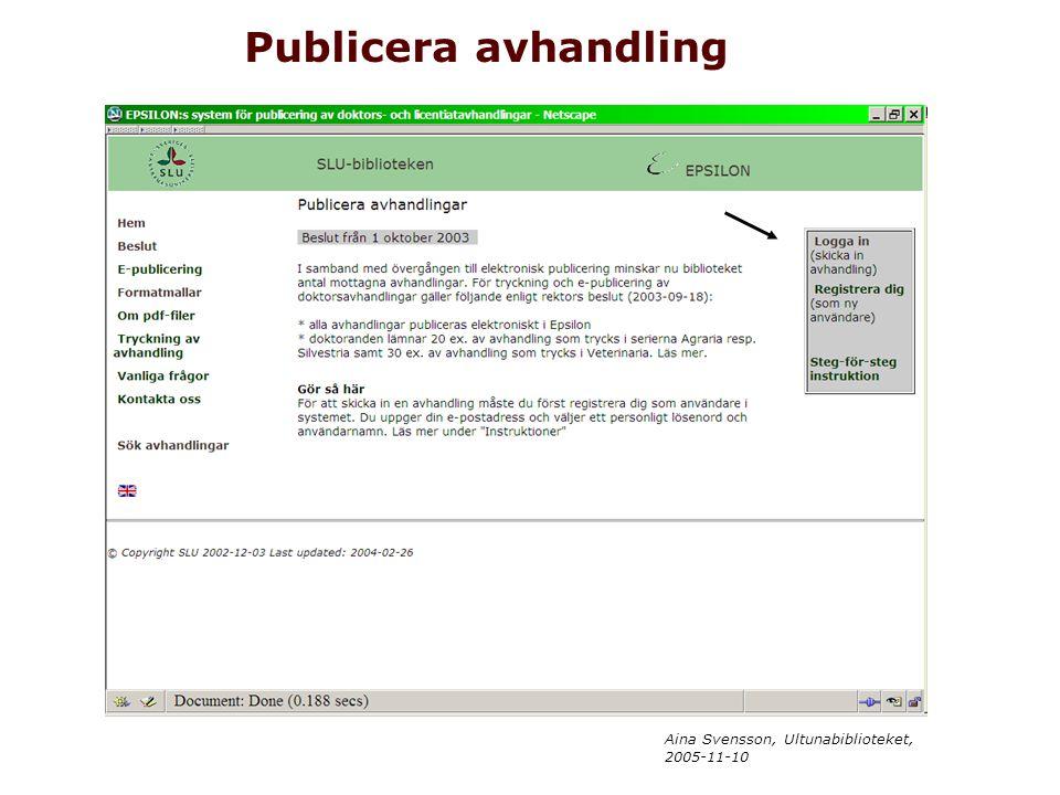 Aina Svensson, Ultunabiblioteket, 2005-11-10 Publicera avhandling
