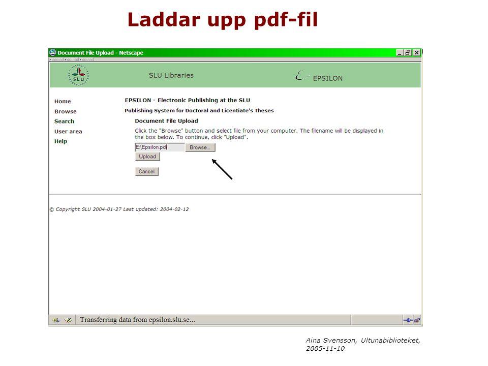 Aina Svensson, Ultunabiblioteket, 2005-11-10 Laddar upp pdf-fil