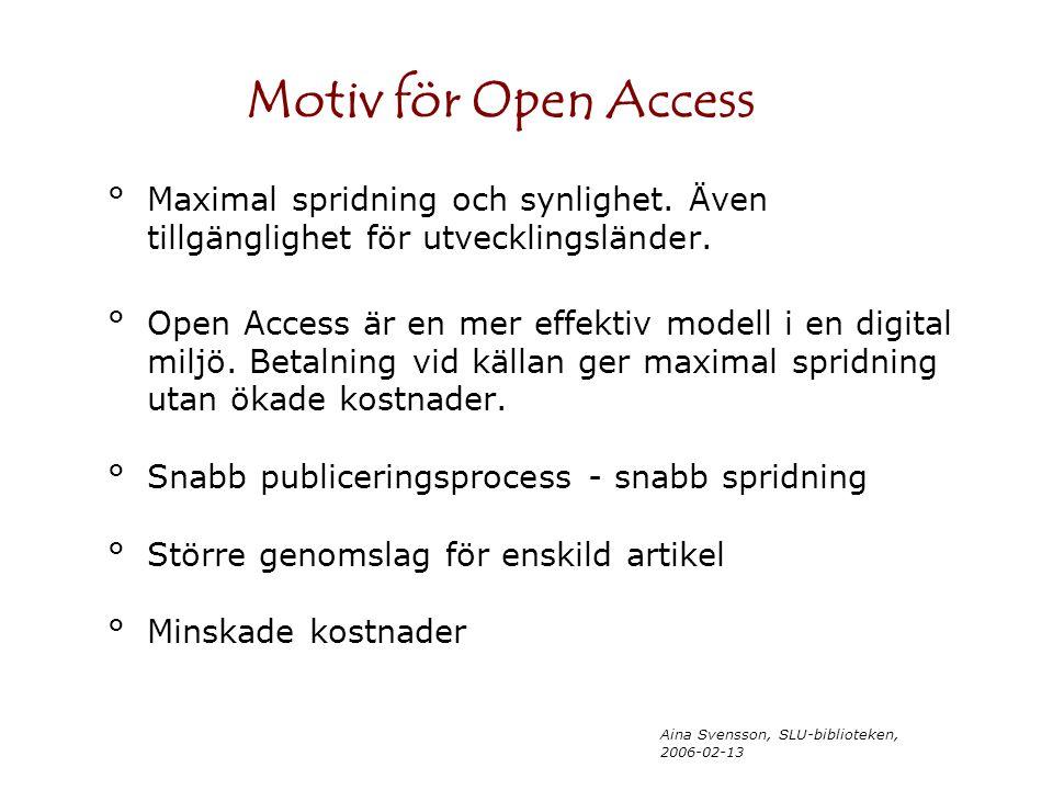 Aina Svensson, SLU-biblioteken, 2006-02-13 °Maximal spridning och synlighet.