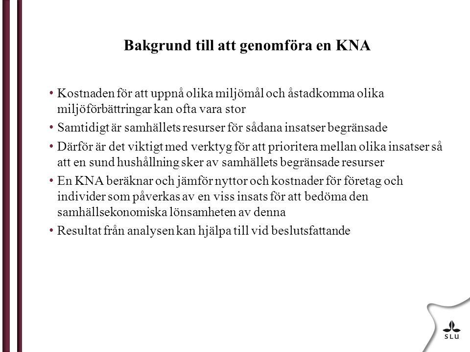 Bygger på en vildlaxstudie i Ume/Vindelälven Referenser: Håkansson, C., Johansson, P-O., Kriström B (2005).